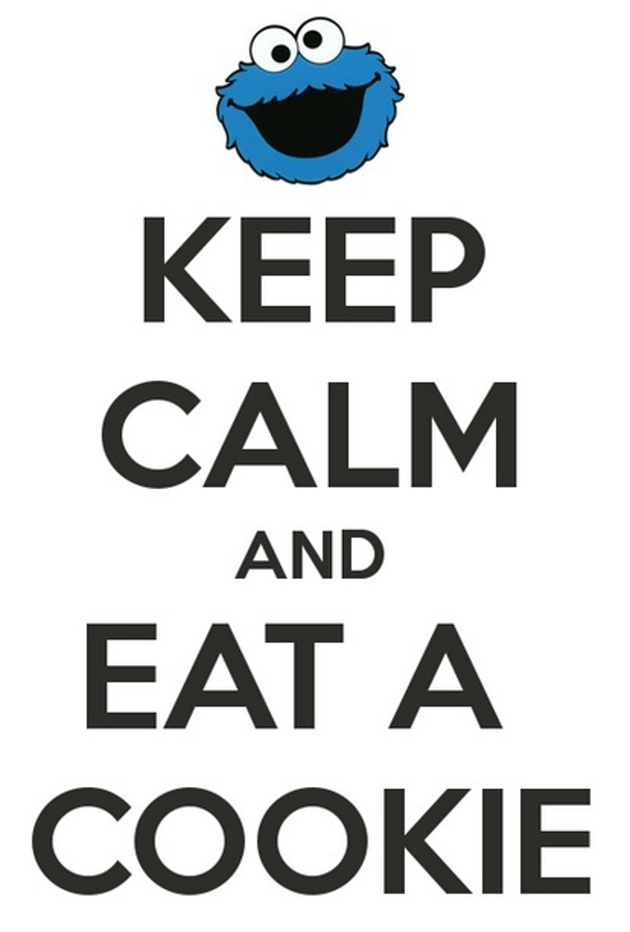 17keep calm and eat a cookie